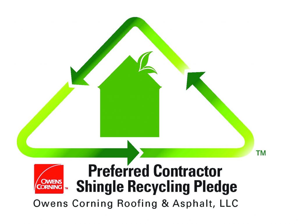 Shingle recycling pledge. Old shingles are recycled.